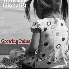 The Wellesley Globalist Vol. 2, Issue 2 | Growing Pains