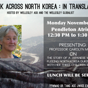 The Wellesley Globalist Presents: A Trek Across North Korea: In Translation